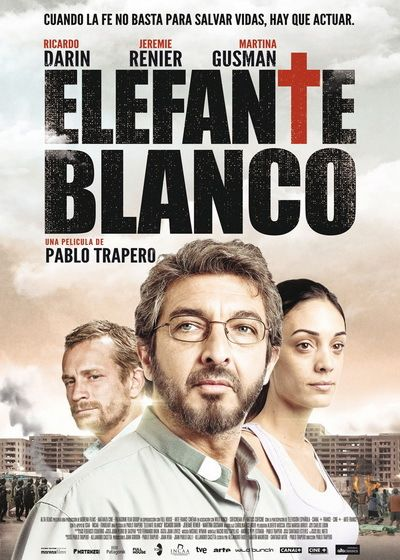 elefanteblancopostergr Pablo Trapero   Elefante blanco (2012)