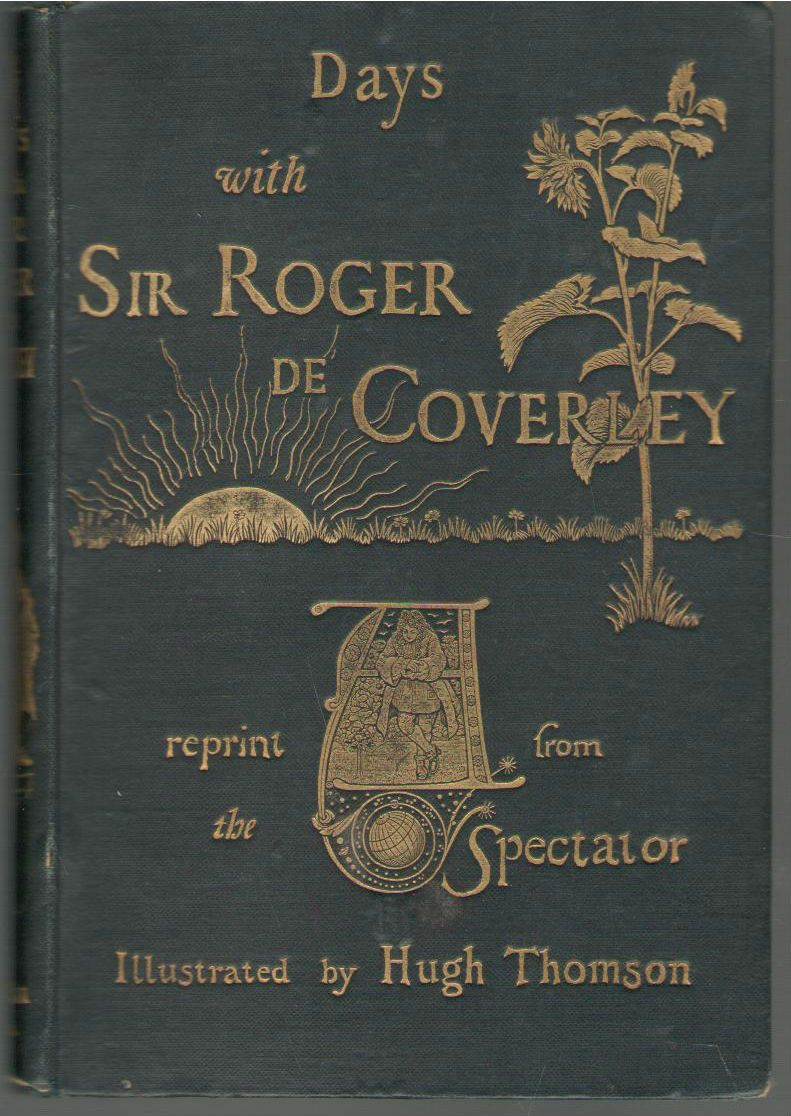 Days with Sir Roger De Coverley Reprints from the Spectator